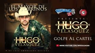 Hugo Velasquez - Golpe Al Cartel (Estudio 2016)
