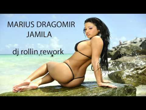 Marius Dragomir - Jamila (DJ Rollin Rework)