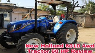 New Holland 6010 60 HP 4wd Tractor Review | Walk Around Review