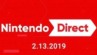 Nintendo Direct 2.13.2019 LIVE REACTION