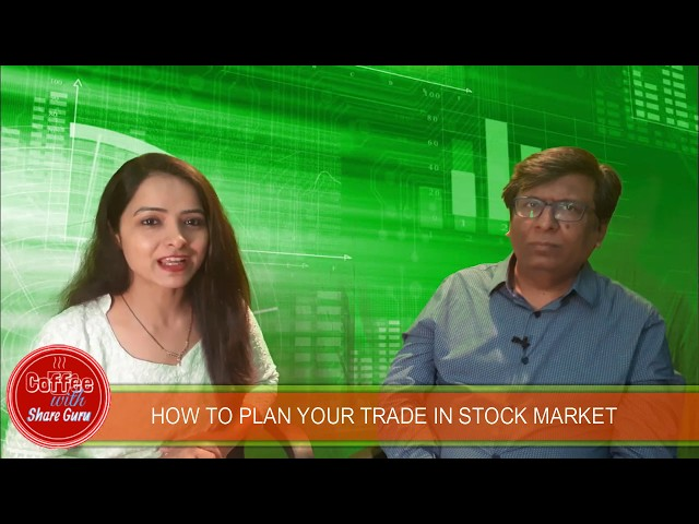 HOW TO PLAN YOUR TRADE IN STOCK MARKET   Coffee with Share Guru  