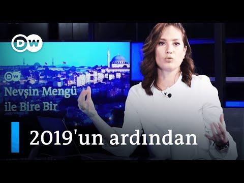 Nevşin Mengü ile Bire Bir: 2019'un ardından - DW Türkçe