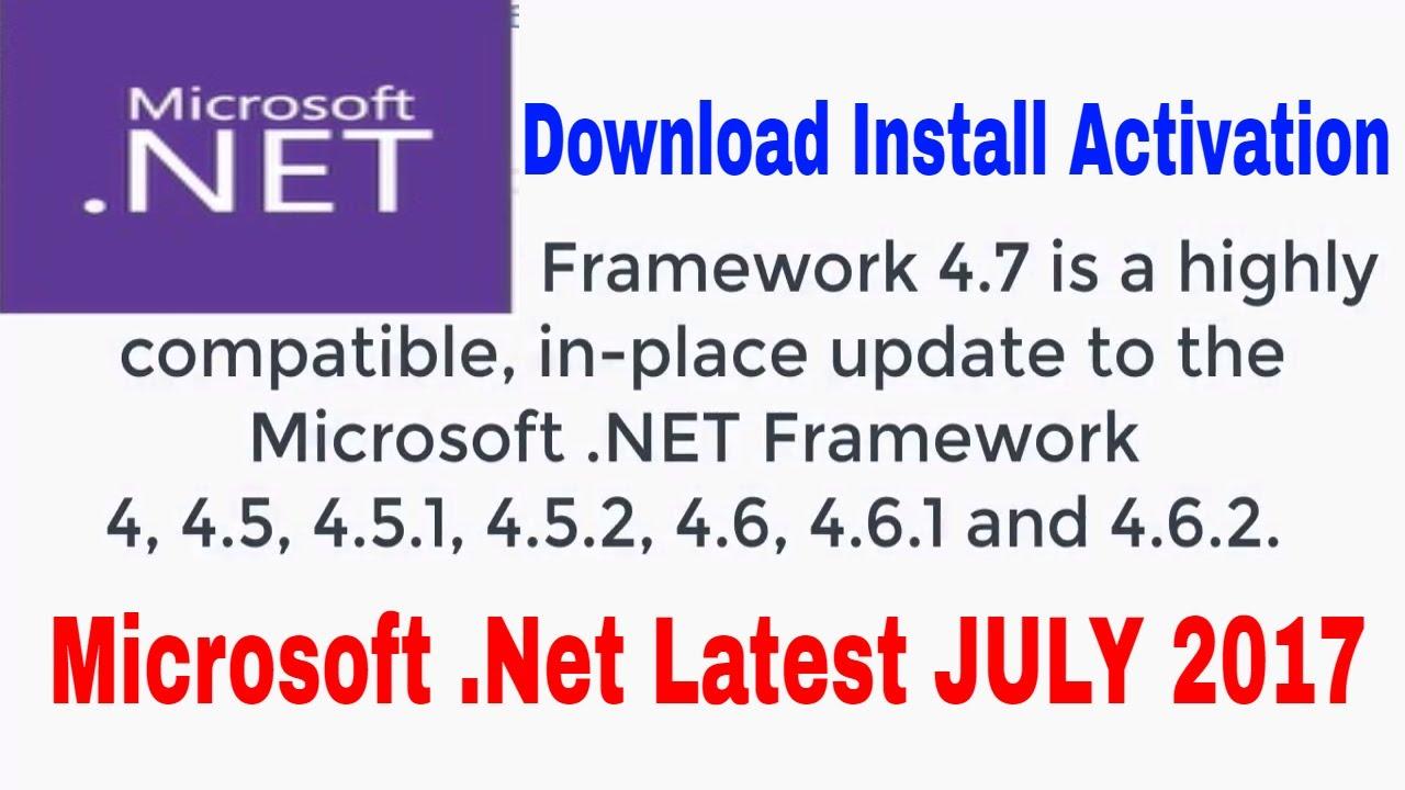 Microsoft .NET 4.7 Framework 2017 offline Windows 10 pro 10 , 8 ...