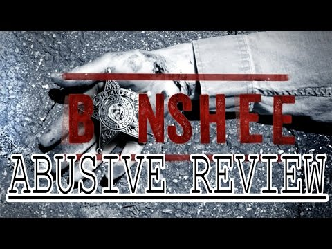 ABUSIVE REVIEW - Banshee