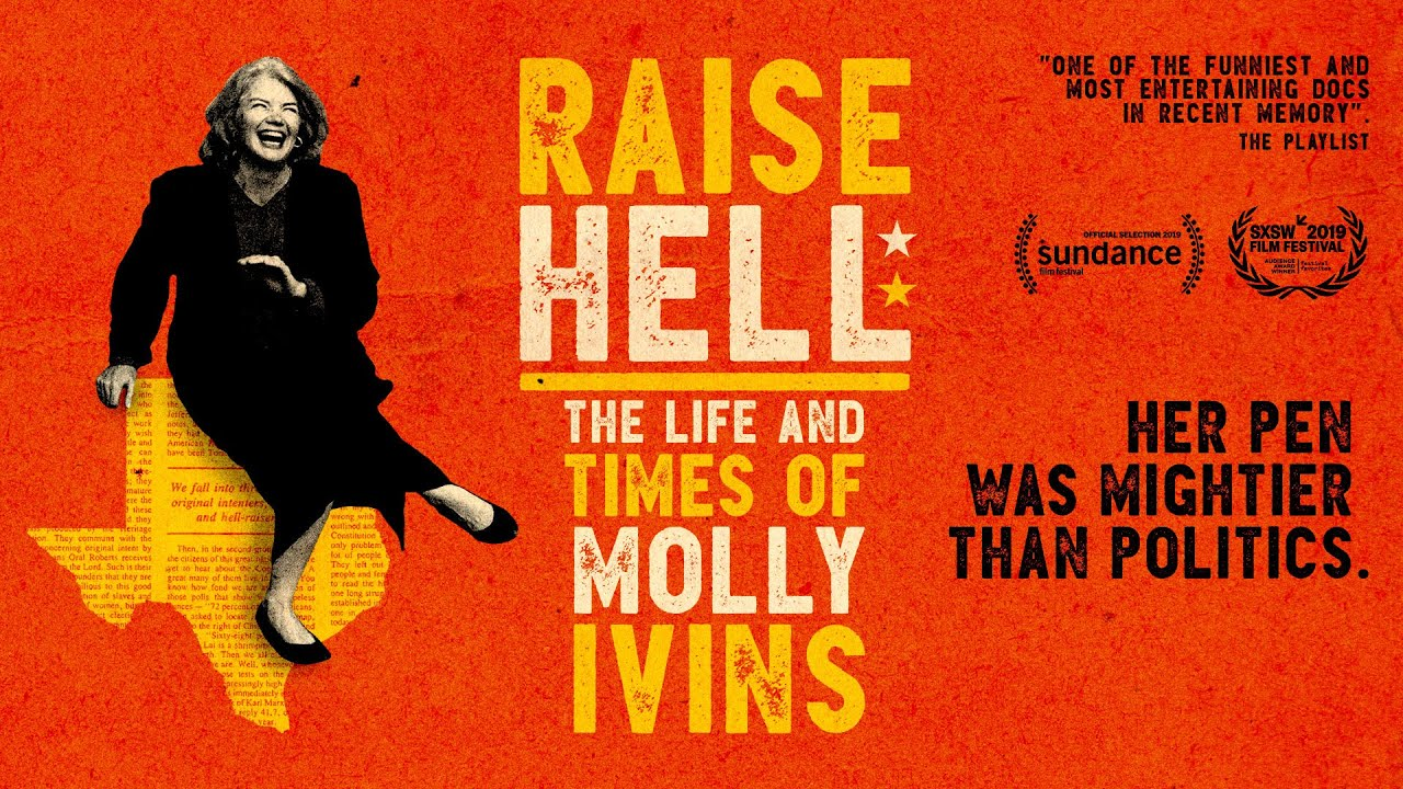 Raise Hell: The Life And Times Of Molly Ivins cover image.