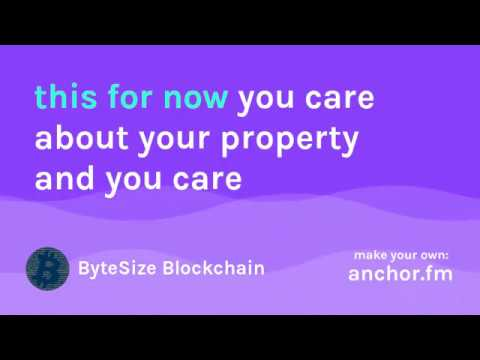 Why Care about Blockchain? Property, Decentralized Consensus, Security, Verification