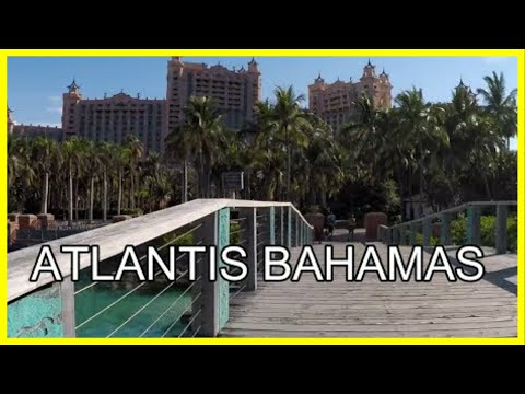 Atlantis, Paradise Island, Bahamas | Walking Tour