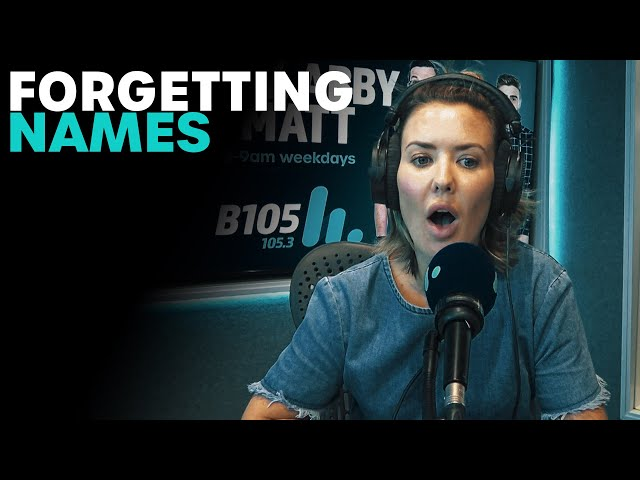 Forgetting People's Names (At the Worst Time) | B105
