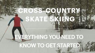 Cross-Country Skate Skiing for Beginners: Everything You Need to Know to Get Started || REI