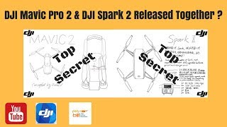 Video DJI Mavic Pro 2 & DJI Spark 2 Released Togther ? download MP3, 3GP, MP4, WEBM, AVI, FLV Oktober 2018