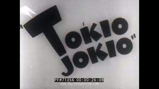 BANNED ANTI-JAPANESE CARTOON FROM WWII  TOKIO JOKIO 71362