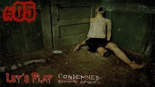 Let's Play Condemned : Criminal origins - Episode 05 [FR]