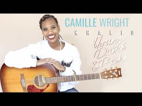 Khalid - Young Dumb & Broke Acoustic Cover (Camille Wright)
