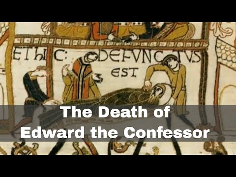 5th January 1066: Death of Edward the Confessor
