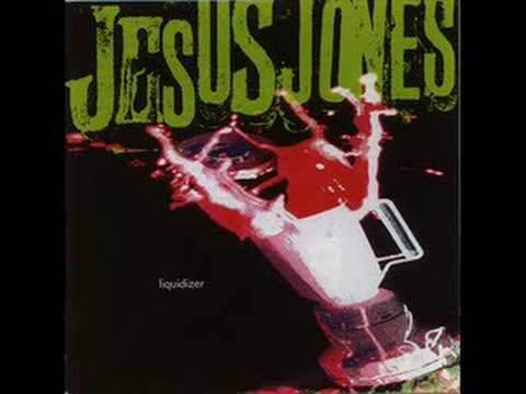 Jesus Jones - The Real World