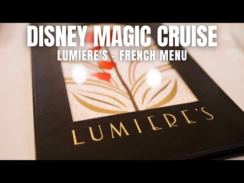 DINING REVIEW: Lumiere's aboard the Disney Magic Cruise Ship | April 6, 2018