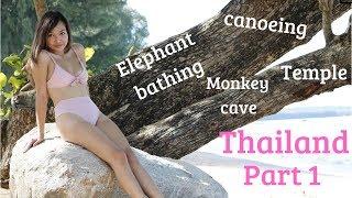 THAILAND PART 1: ELEPHANT BATHING, CANOEING AND MONKEY CAVE WITH TEMPLE | Travel vlog