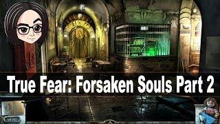 True Fear Forsaken Souls 2 (Прохождение на стриме)   В поисках приключений