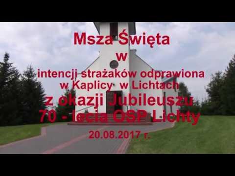 70 Lecie OSP Lichty - msza. 20.08.2017 r.