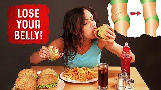 How to Eat What You Want And Still Lose Belly Fat