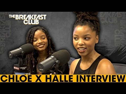Chloe & Halle On Working & Getting Signed...