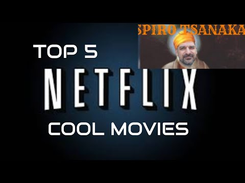 Top 5 Cool Movies Netflix