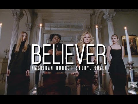 Believer | American Horror Story: Coven