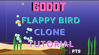 Godot flappy bird clone part 9 particle systems tutorial
