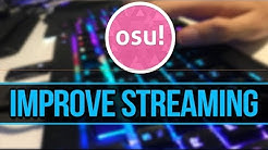 osu! Streaming Tips! Start to stream faster and more consistent quicker.