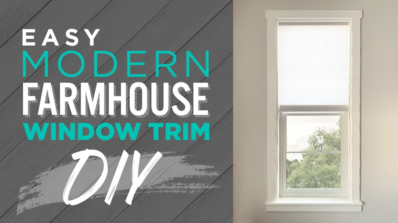 Easy Modern Farmhouse Window Trim Diy Youtube