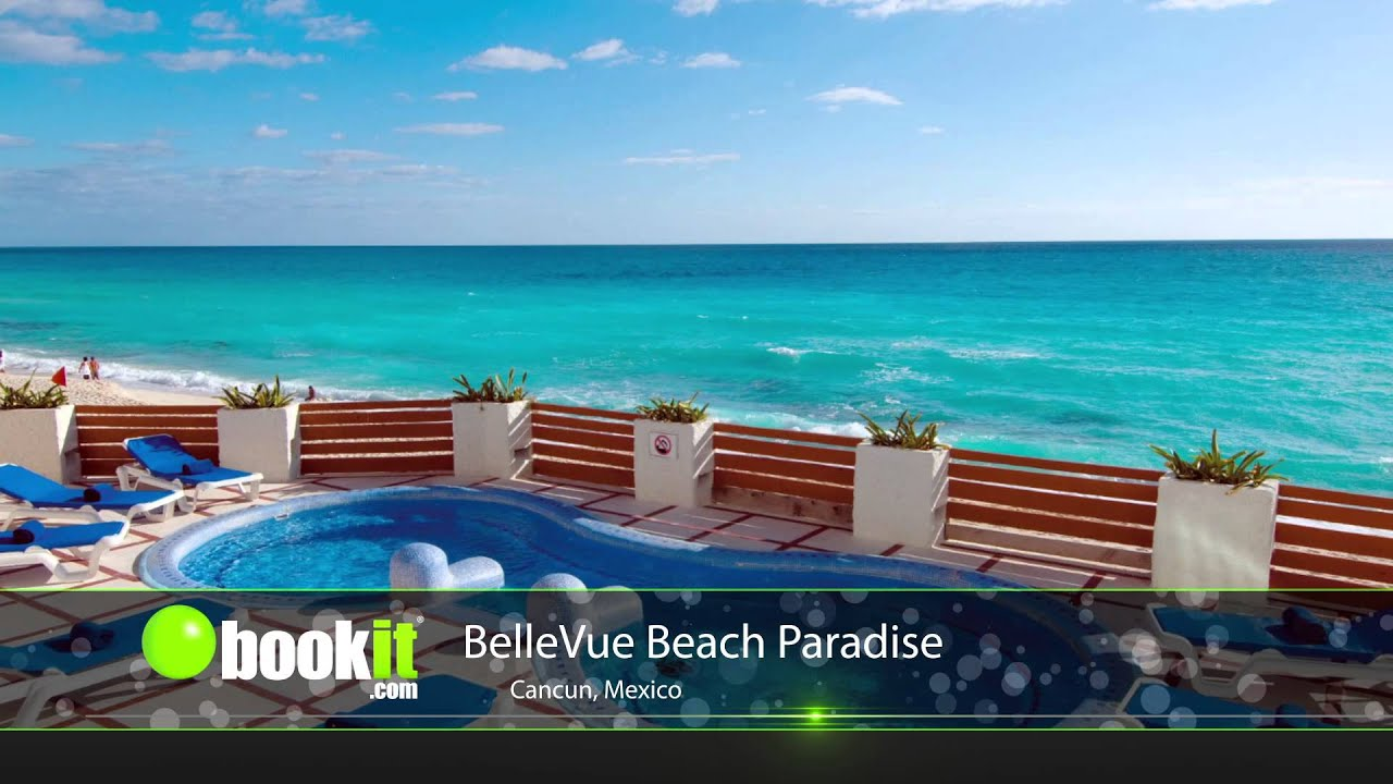Top 10 Cancun Resorts Bellevue Beach Paradise Bookit