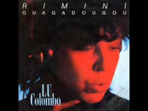 LU COLOMBO - Rimini-Ouagadougou (1985) *[Audio HQ]*