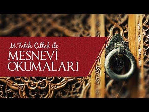 M. Fatih Çıtlak Ile Mesnevî Okumaları (25.04.2015)