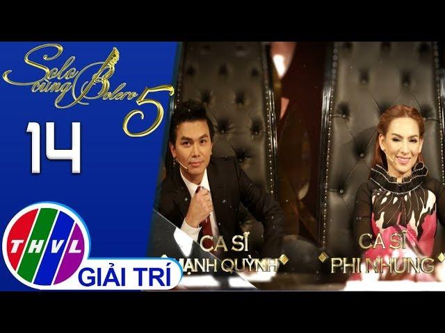 THVL | Solo cùng Bolero Mùa 5 - Tập 14[7]: Mạnh Quỳnh và Phi Nhung trổ tài hát lô tô