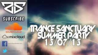 Zodiac & Sequoia @ The Egg Club London - Trance Sanctuary Summer Party 13/07/2013