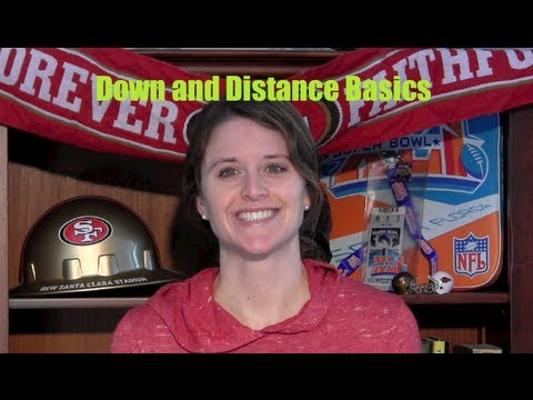 Down And Distance - First Downs Explained With The Football Wife - 2 Minute Drill