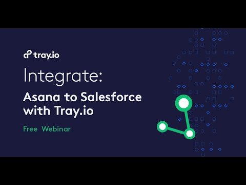 Integrate Asana to Salesforce with Tray.io
