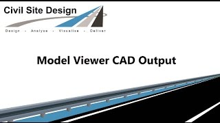 Civil Site Design - CAD Output from Model Viewer