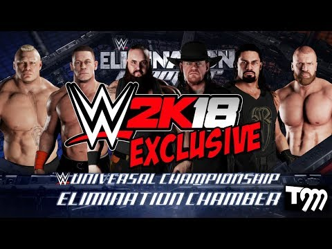 WWE 2K18 EXCLUSIVE - Elimination Chamber Universal Championship Match