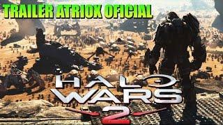 Halo Wars 2 Trailer de Atriox | OFICIAL | Subtitulado en Español