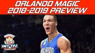Orlando Magic  2018 2019 NBA Season Preview   Hoops N Brews
