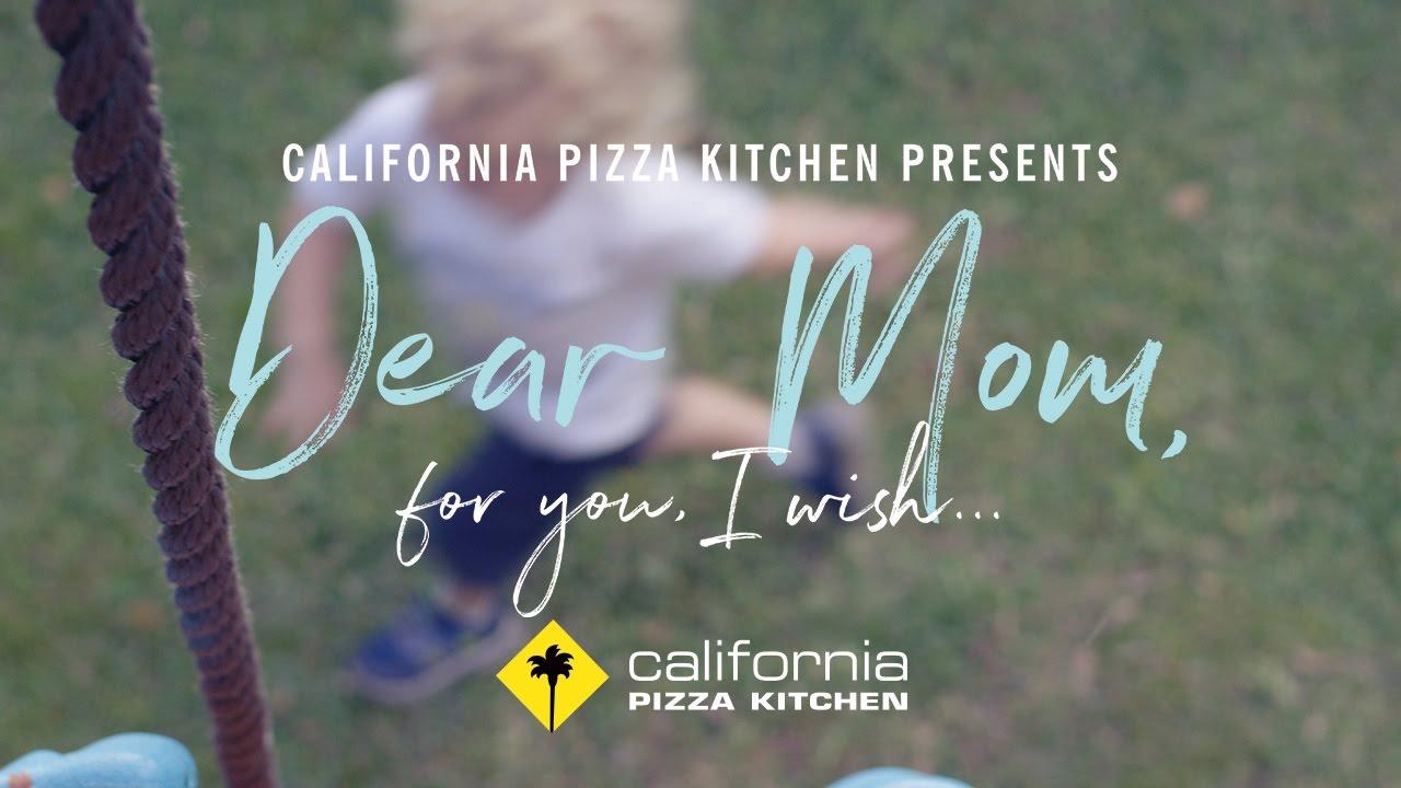 Dear Mom 2017 | California Pizza Kitchen - YouTube