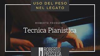 Tecnica pianistica - 7: Uso del peso nel legato