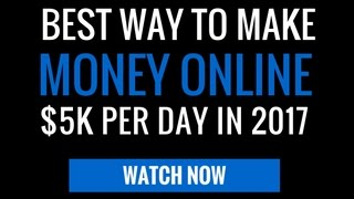 Best way to make money online from home in 2018 - Make $5K per day Affiliate Marketing