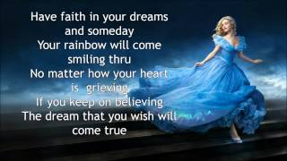 Lily James - A dream is A wish your Heart make Lyrics - Cinderella Soundtrack