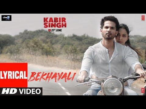 LYRICAL: Bekhayali | Kabir Singh | Shahid K,Kiara A |Sandeep Reddy Vanga | Sachet-Parampara | Irshad