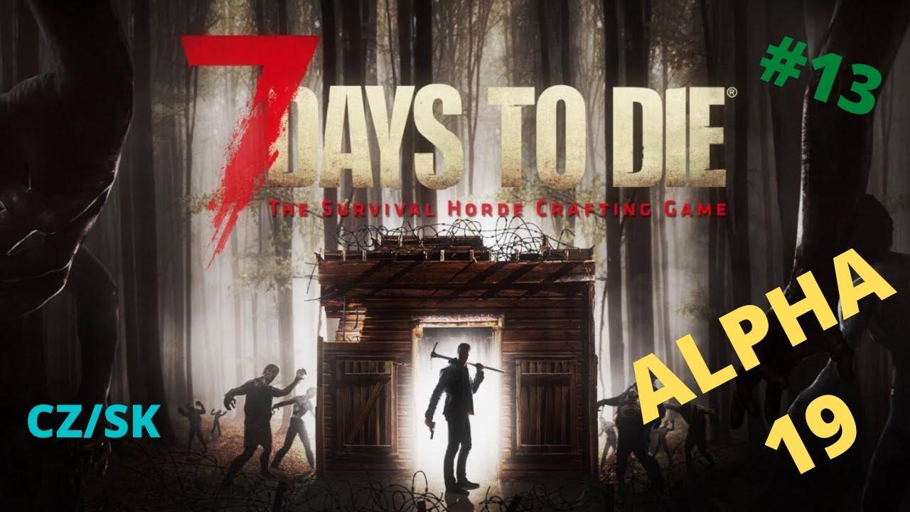 Download Avatar maratónec—7 Days to Die Alpha 19 CZ/SK Gameplay #13