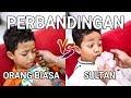 PERBANDINGAN ORANG BIASA VS SULTAN | PART 2