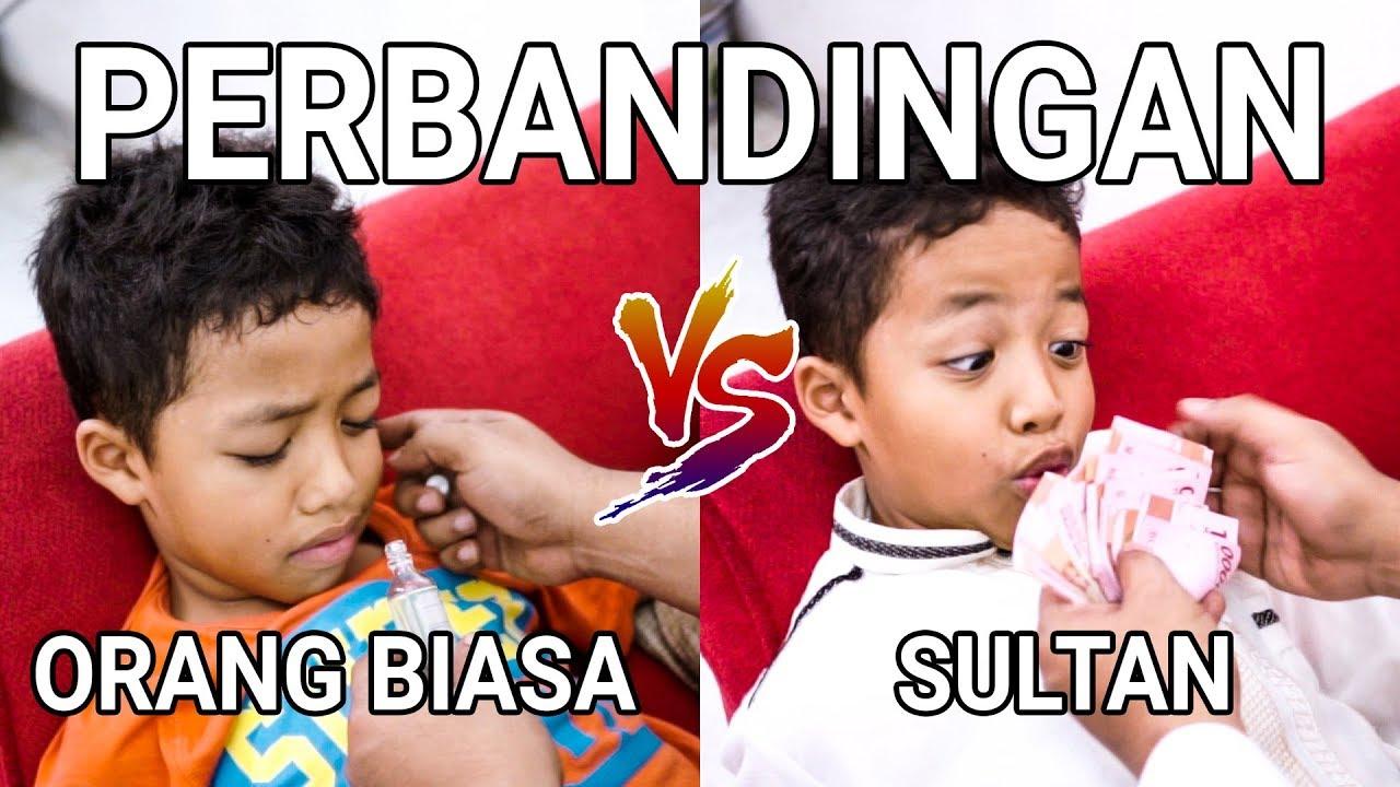 Download PERBANDINGAN ORANG BIASA VS SULTAN | PART 2