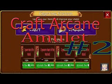 How Craft Arcane Amulet ALL CLASSES #2 - Arcane Legends